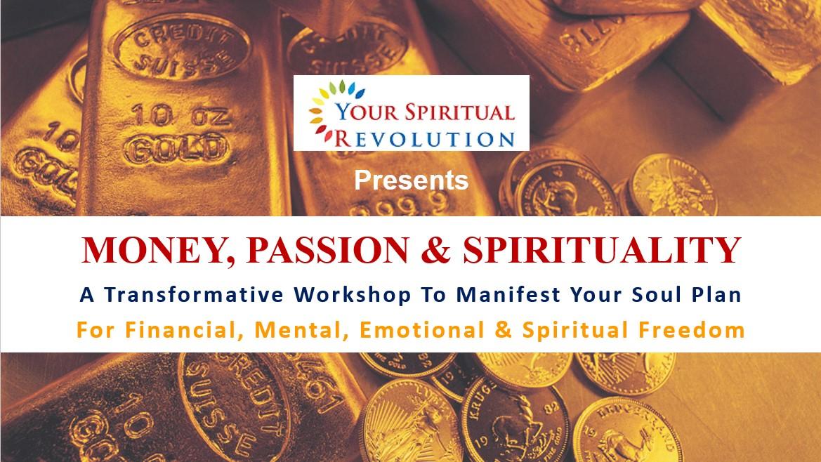 Money, Passion & Spirituality