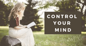 4 simple ways of how to control your mind - Your Spiritual Revolution Blog