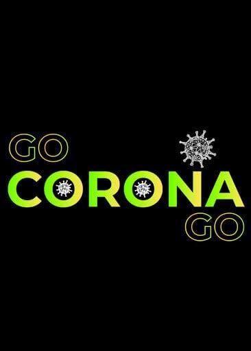 Go Corona Go - Your Spiritual Revolution Blog