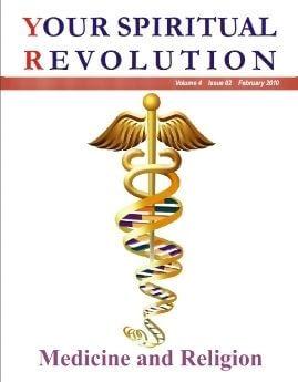 Medicine And Religion - Your Spiritual Revolution