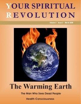 The Warming Earth - Your Spiritual Revolution